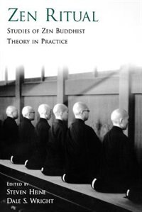 Book Zen Ritual: Studies of Zen Buddhist Theory in Practice by Steven Heine