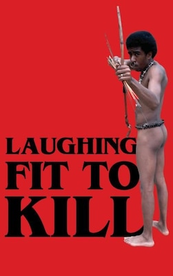 Book Laughing Fit to Kill: Black Humor in the Fictions of Slavery by Glenda Carpio