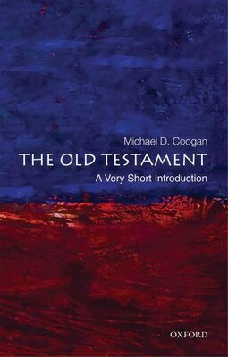 Book The Old Testament: A Very Short Introduction by Michael D. Coogan