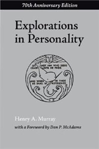 Book Explorations In Personality by Henry A. Murray
