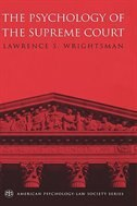 Book The Psychology Of The Supreme Court by Lawrence S. Wrightsman