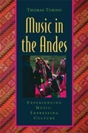 Music in the Andes: Experiencing Music, Expressing Culture
