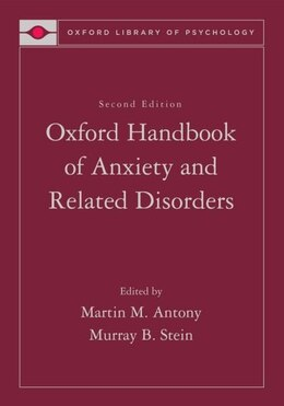 Book Handbook of Anxiety and the Anxiety Disorders by Martin M. Antony
