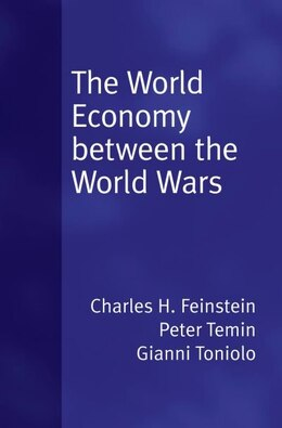 Book The World Economy between the Wars by Peter Temin
