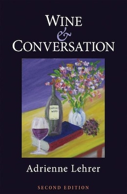 Book Wine and Conversation by Adrienne Lehrer