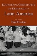 Book Evangelical Christianity And Democracy In Latin America by Paul Freston