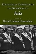 Book Evangelical Christianity And Democracy In Asia by David Halloran Lumsdaine