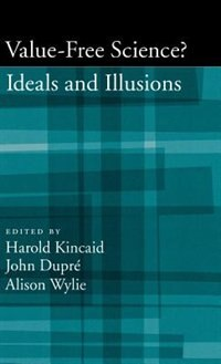 Book Value-Free Science: Ideal or Illusion? by Harold Kincaid