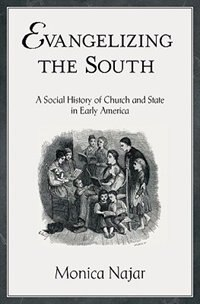 Book Evangelizing the South by Monica Najar