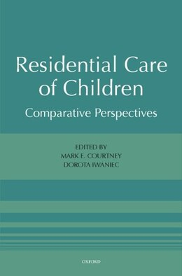 Book Residential Care of Children: International Perspectives by Mark E. Courtney