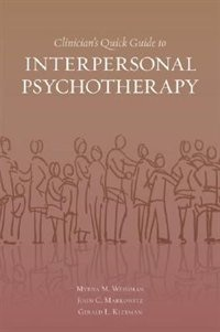 Clinicians Quick Guide to Interpersonal Psychotherapy