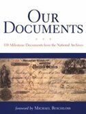 Book Our Documents: 100 Milestone Documents from the National Archives by The National Archives