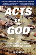 Book Acts of God: The Unnatural History of Natural Disaster in America by Ted Steinberg