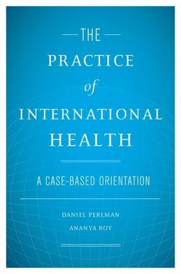 Book The Practice of International Health by Daniel Perlman