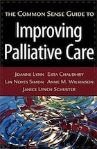 The Common Sense Guide To Improving Palliative Care