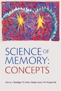 Science Of Memory: Concepts by Henry L. Roediger