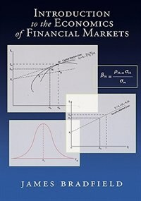 Book Introduction to the Economics of Financial Markets by James Bradfield