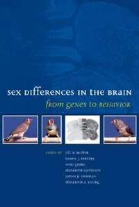 Book Sex Differences in the Brain: From Genes to Behavior by Jill B. Becker