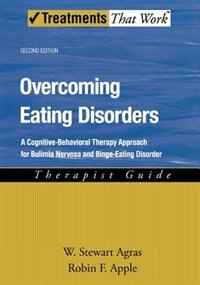 Overcoming Eating Disorders: A Cognitive-Behavioral Therapy Approach for Bulimia Nervosa and Binge…
