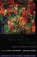 Book Perception of Faces, Objects, and Scenes: Analytic and Holistic Processes by Mary A. Peterson