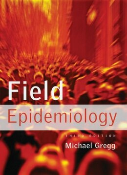 Book Field Epidemiology by Michael Gregg