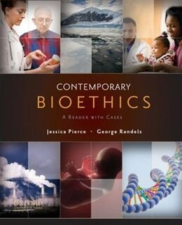 Book Contemporary Bioethics: A Reader with Cases by Jessica Pierce