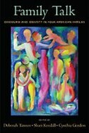 Book Family Talk: Discourse and Identity in Four American Families by Deborah Tannen