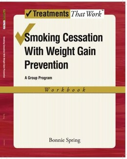 Book Smoking Cessation with Weight Gain Control: Workbook by Bonnie Spring