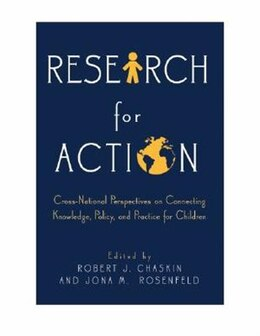 Book Research for Action: Cross-National Perspectives on Connecting Knowledge, Policy, and Practice for… by Robert J. Chaskin