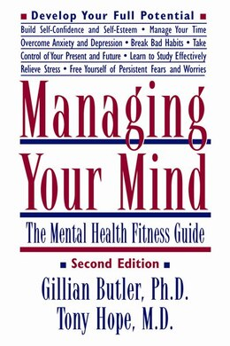 Book Managing Your Mind: The Mental Fitness Guide by Gillian Butler