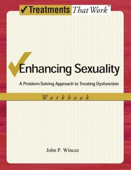 Book Enhancing Sexuality: A Problem-Solving Approach Workbook by John Wincze
