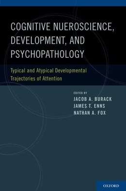 Book Cognitive Science, Development, and Psychopathology: Typical and Atypical Developmental… by Jacob A. Burack