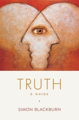 Book Truth: A Guide by Simon Blackburn