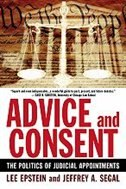 Book Advice and Consent: The Politics of Judicial Appointments by Lee Epstein