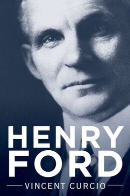 Book Henry Ford by Vincent Curcio