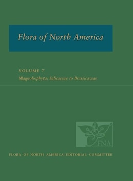 Book Flora of North America: North of Mexico Volume 7: Magnoliophyta: Dilleniidae, Part 2 by Flora of North America Editorial Committee
