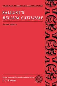 Book Sallusts Bellum Catilinae by J. T. Ramsey