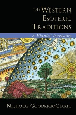 Book The Western Esoteric Traditions: A Historical Introduction by Nicholas Goodrick-clarke