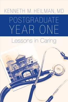 Book PGY1: Lessons in Caring by Kenneth M. Heilman