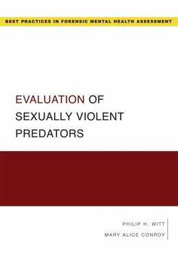 Book Evaluation of Sexually Violent Predators by Philip Witt