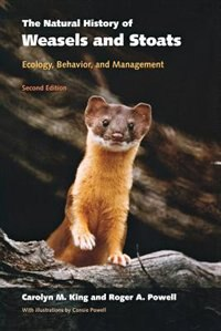 Book The Natural History Of Weasels And Stoats: Ecology, Behavior, and Management by Carolyn M. King