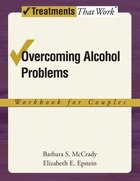 Couples Therapy for Alcohol Use Problems: A Cognitive-Behavioral Treatment Program Workbook