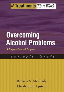 Book Couples Therapy for Alcohol Use Problems: A Cognitive Behavioral Treatment Program Therapist Guide by Barbara S. McCrady