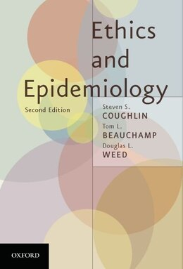 Book Ethics and Epidemiology by Stephen S. Coughlin