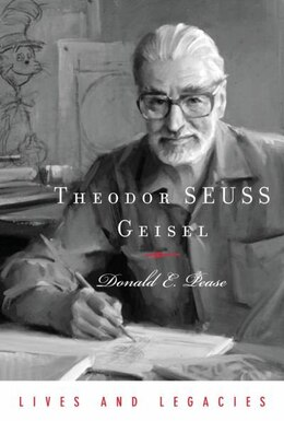 Book Theodor SEUSS Geisel: Theodor Geisel by Donald Pease