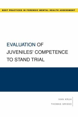 Book Evaluation of Juveniles Competence to Stand Trial by Ivan Kruh