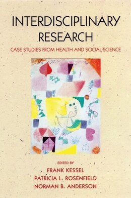 Book Interdisciplinary Research: Case Studies from Health and Social Science by Frank Kessel
