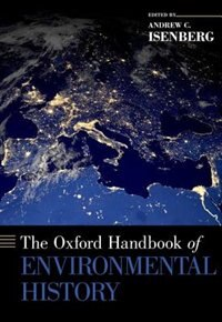 Book The Oxford Handbook of Environmental History by Andrew C. Isenberg