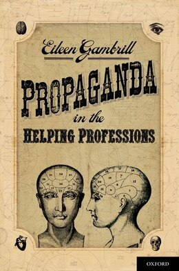 Book Propaganda in the Helping Professions by Eileen Gambrill
