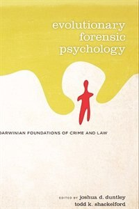 Book Evolutionary Forensic Psychology by Joshua Duntley